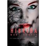 Livro - Híbrida: Série Neblina e Escuridão