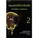 Livro - Hiperpublicidade: Atividades e Tendências - Vol. 2