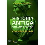 Livro - História Antiga, Grécia e Roma: a Formação do Ocidente