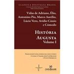Livro - História Augusta: Tradução do Latim , Introdução, Notas e Índice - Vol. 1