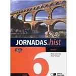 Livro - História: Coleção Jornadas.hist - 6º Ano/5ªSérie
