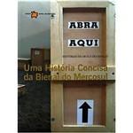 Livro - História Concisa da Bienal do Mercosul, Uma: História da Arte e do Espaço