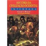 Livro - História da Civilização Ocidental Integrada: Geral e do Brasil