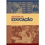 Livro - HISTÓRIA da EDUCAÇÃO
