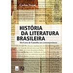 Livro - História da Literatura Brasileira - da Carta de Caminha Aos Contemporâneos