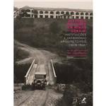 Livro - História da Saúde em Minas Gerais - Instituições e Patrimônio Arquitetônico (1808-1958)