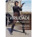Livro - História da Virilidade: a Virilidade em Crise? Século XX - XXI - Volume III