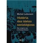 Livro - História das Ideias Sociológicas das Origens Aos Contemporâneos
