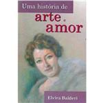 Livro - História de Arte e Amor, uma
