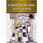 Livro - História de José - Relatos da Bíblia, a