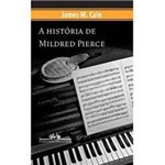 Livro - História de Mildred Pierce, a