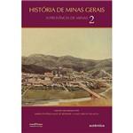Livro - História de Minas Gerais: a Província de Minas - Vol. 2