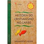 Livro - História do Cristianismo no Caribe