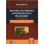 Livro - História do Direito Administrativo Brasileiro