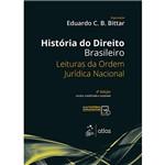 Livro - História do Direito Brasileiro: Leituras da Ordem Jurídica Nacional
