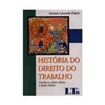 Livro - História do Direito do Trabalho: um Breve Olhar Sobre a Idade Média