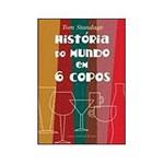 Livro - História do Mundo em 6 Copos