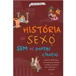 Livro - História do Sexo Sem as Partes Chatas