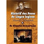 Livro - História dos Povos de Língua Inglesa 4 - as Grandes Democracias