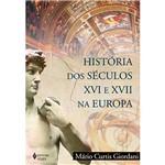 Livro - Historia dos Seculos Xvi e Xvii na Europa
