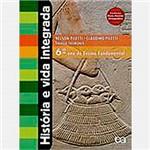 Livro - História e Vida Integrada - 6º Ano - Ensino Fundamental II