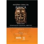 Livro - História Geral da África: África Sob Dominação Colonial, 1880-1935