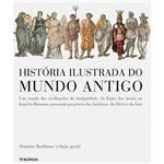 Livro - História Ilustrada do Mundo Antigo