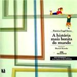 Livro - História Mais Bonita do Mundo, a
