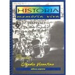 Livro - História - Memória Viva: Período Imperial - 6ª Série - 1º Grau
