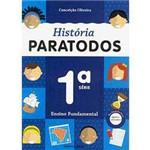 Livro - História Paratodos - 1ª Série - 1º Grau