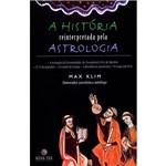 Livro - História Reinterpretada Pela Astrologia, a