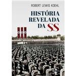 Livro - História Revelada da SS