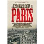 Livro - História Secreta de Paris, a
