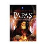 Livro - História Secreta dos Papas, a
