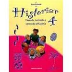 Livro - Historiar - Fazendo, Contando e Narrando a História - 4