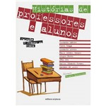 Livro - Histórias de Professores e Alunos - Coleção o Prazer da Prosa