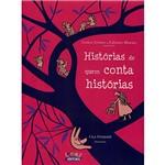 Livro - Histórias de Quem Conta Histórias