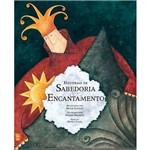 Livro - Histórias de Sabedoria & Encantamento