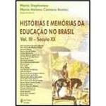 Livro - Histórias e Memórias da Educação no Brasil - Vol. 3