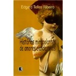 Livro - Historias Mirabolantes de Amores Clandestinos