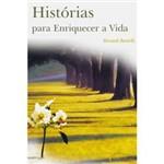Livro - Histórias para Enriquecer a Vida