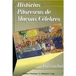 Livro - Histórias Pitorescas de Maçons Célebres