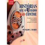 Livro - Histórias que o Rádio não Contou