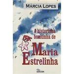 Livro - Historinha Bonitinha de Maria Estrelinha, a