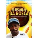 """Livro - Homem """"Da Rosca"""", o"""