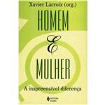 Livro - Homem e Mulher: a Inapreensível Diferença