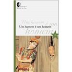 Livro - Homem é um Homem, um - Coleção Espetáculos do Galpão - Vol. 7