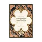 Livro - Homens Sábios e Suas Histórias