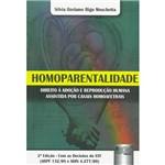 Livro - Homoparentalidade: Direito à Adoção e Reprodução Humana Assistida por Casais Homoafetivos