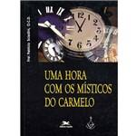 Livro - Hora com os Místicos do Carmelo, uma